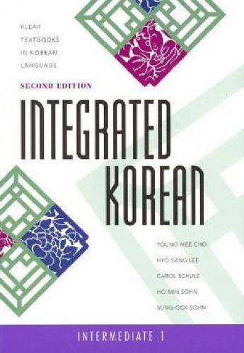 Integrated Korean: Intermediate 1, Second Edition (Klear Textbooks in Korean Language) por Young-Mee Yu Cho