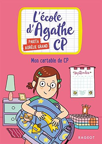 Mon cartable de CP: L'école d'Agathe CP