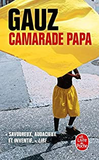 Camarade Papa par  Gauz