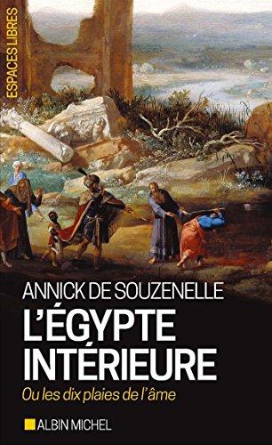 L'Égypte intérieure ou les dix plaies de l'âme par Annick de Souzenelle