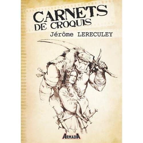 Carnets de croquis : Jérôme Lereculey