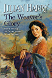 The Weaver's Glory (The Weavers Trilogy)