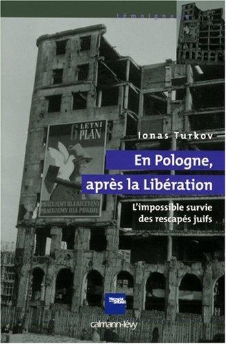 en-pologne-aprs-la-libration-l-39-impossible-survie-des-rescaps-juifs