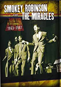 Smokey Robinson and the Miracles - Definitive Performances [DVD]