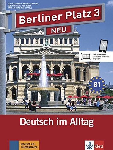 Berliner platz. Libro dello studente-Eserciziario. Con 2 CD Audio. Per le Scuole superiori: 3