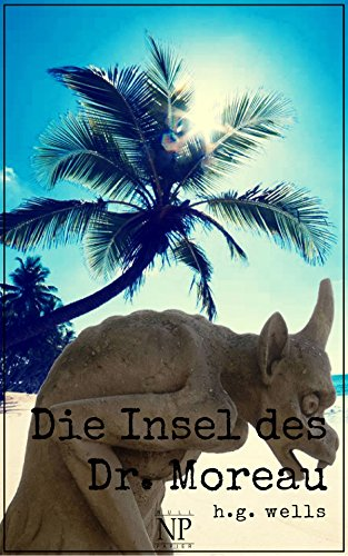H.G. Wells: Die Insel des Dr. Moreau (Science Fiction & Fantasy bei Null Papier)