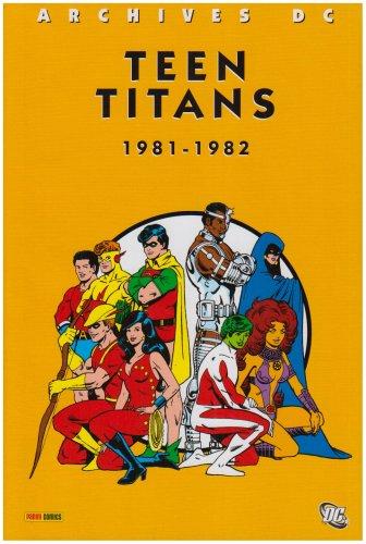 Teen Titans : 1981-1982 par Marv Wolfman, George Pérez