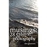 Musings:: 28 Essays on Photography (English Edition)