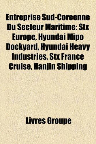 entreprise-sud-coreenne-du-secteur-maritime-stx-europe-hyundai-mipo-dockyard-hyundai-heavy-industrie