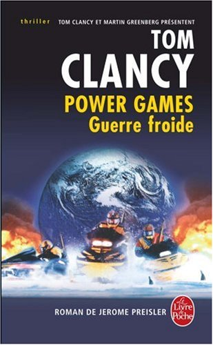 Power Games, Tome 5 : Guerre froide par Tom Clancy, Jerome Preisler