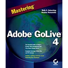 Mastering Adobe GoLive 4 by Holzschlag, Molly E., Romaniello, Stephen (1999) Paperback