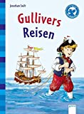 Gullivers Reisen: Arena Klassiker für Erstleser - Jonathan Swift
