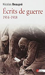 Ecrits de guerre 1914-1918