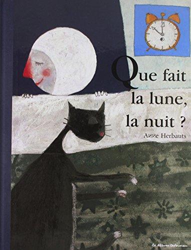 Que fait la lune, la nuit ?