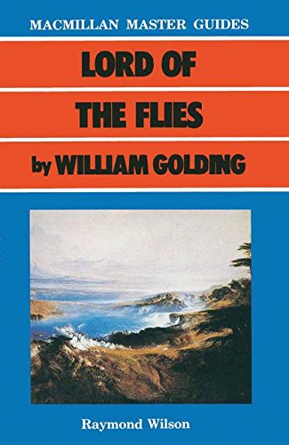 Lord of the Flies by William Golding (Palgrave Master Guides)