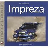 Subaru Impreza (Rally Giants) (Rally Giants Series)
