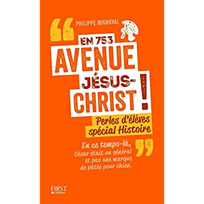 En 753 avenue Jésus-Christ !
