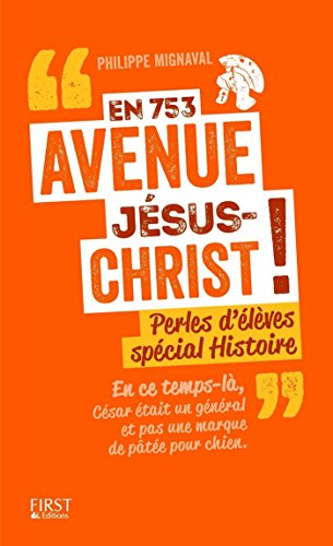 En 753 avenue Jésus-Christ ! par Philippe MIGNAVAL