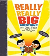 Really Really Big Questions About God, Faith, and Religion by Julian Baggini (2011-10-17)