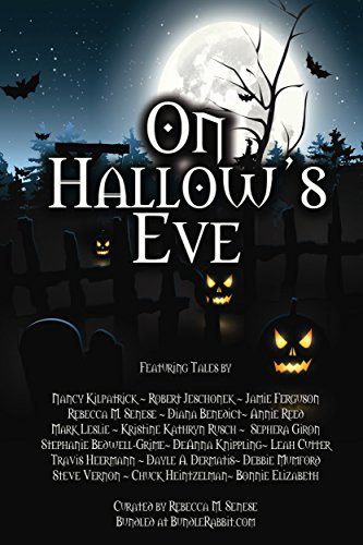 (On Hallow's Eve: Over 19 Tales Of Halloween Thrills And Chills (English Edition))