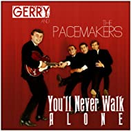 Gerry And The Pacemakers You'll Never Walk Alone