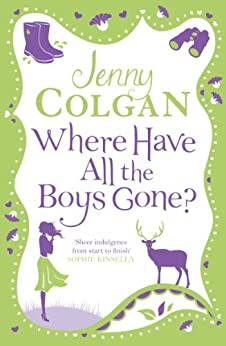Where Have All the Boys Gone? by [Colgan, Jenny]
