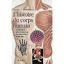 L'Histoire du corps humain (Essais et documents)