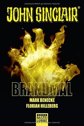 Buchseite und Rezensionen zu 'Brandmal: Ein John Sinclair Roman (John Sinclair Romane, Band 1)' von Mark Benecke
