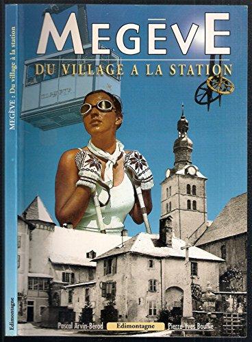 Megève : Du village à la station
