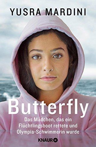 Butterfly: Das Mädchen, das ein Flüchtlingsboot rettete und Olympia-Schwimmerin wurde