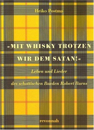 ir dem Satan!: Leben und Lieder des schottischen Barden Robert Burns (Lied über Halloween)