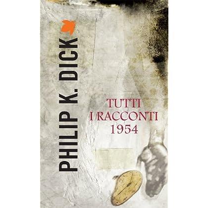 Tutti I Racconti 1954 (Fanucci Narrativa)