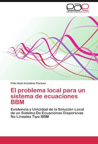 El Problema Local Para Un Sistema de Ecuaciones Bbm por F. LIX Ra L. Achallma Pariona