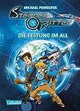 Sternenritter 1: Die Festung im All: Science Fiction-Buch der Bestseller-Serie für Weltraum-Fans ab 8 Jahren