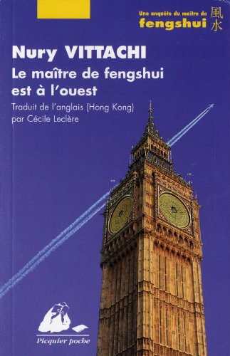 Une enquête du maître de fengshui : Le maître de fengshui est à l'ouest