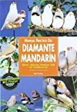 Manual Practico Del Diamante Mandarin / Guide to Owning a Zebra Finch (Animales De Compania / Companion Animals) (Spanish Edition) by Fischer, Rod (2005) Paperback