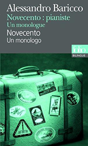 Novecento:pianiste/Novecento: Un monologue/Un monologo