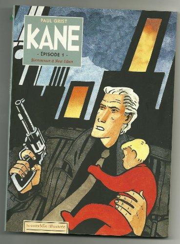 Kane, tome 1