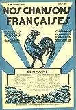 Telecharger Livres NOS CHANSONS FRANCAISES ORGANE DE LA BONNE CHANSON ET DES MOISSONNEURS N 191 AOUT 1936 J FOLLIET G SINGERY POUR L AVENTURE G GERARD CHANSON DE CORSAIRE A CHENAL J FRAGEROLLE LE COQ DU CLOCHER (PDF,EPUB,MOBI) gratuits en Francaise