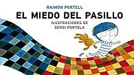 Miedo En El Pasillo par  Raimon Portell Rifà