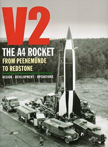 V2 - The A4 Rocket from Peenemunde to Redstone por Murray Barber