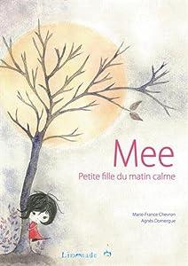 vignette de 'Mee, petite fille au matin calme (Marie-France Chevron)'
