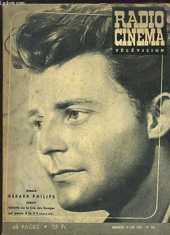 Radio Cinéma Télévision N°334 : Quand Gérard PHILIPE jouait