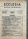 ECCLESIA [No 160] du 01/07/1962 - SOMMAIRE - LE CAS DE CONSCIENCE D'UN INGENIEUR PAR J-M AUBERT - SAINT CHRISTOPHE PAR CHARLES BAUDOUIN - LA FLAMME DU BRIQUETTE LES CHRISTOPHERS AUX U S A - L'INFIRME AUX MAINS DE LUMIERE PAR EDOUARD ESTAUNIE - CATHOL