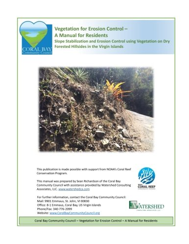 Vegetation for Erosion Control - A Manual for Residents: Slope Stabilization and Erosion Control using Vegetation on Dry Forested Hillsides in the Virgin Islands