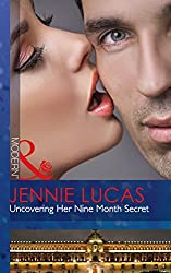 Uncovering Her Nine Month Secret (Mills & Boon Modern)
