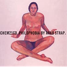 Philophobia by Arab Strap (1999-03-01)