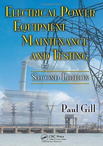Electrical Power Equipment Maintenance and Testing (Power Engineering, Band 32) - General Circuit Electric Breaker