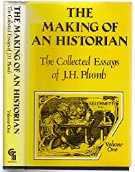 The Collected Essays of J.H. Plumb: 1
