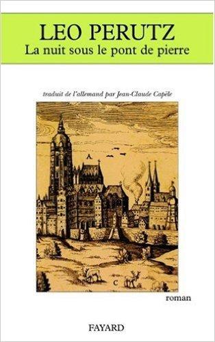 La Nuit Sous Le Pont De Pierre [Pdf/ePub] eBook